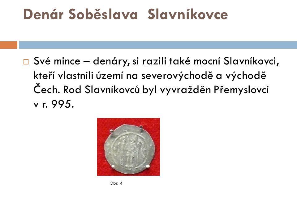Denár Soběslava Slavníkovce