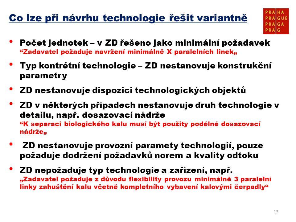 Co lze při návrhu technologie řešit variantně