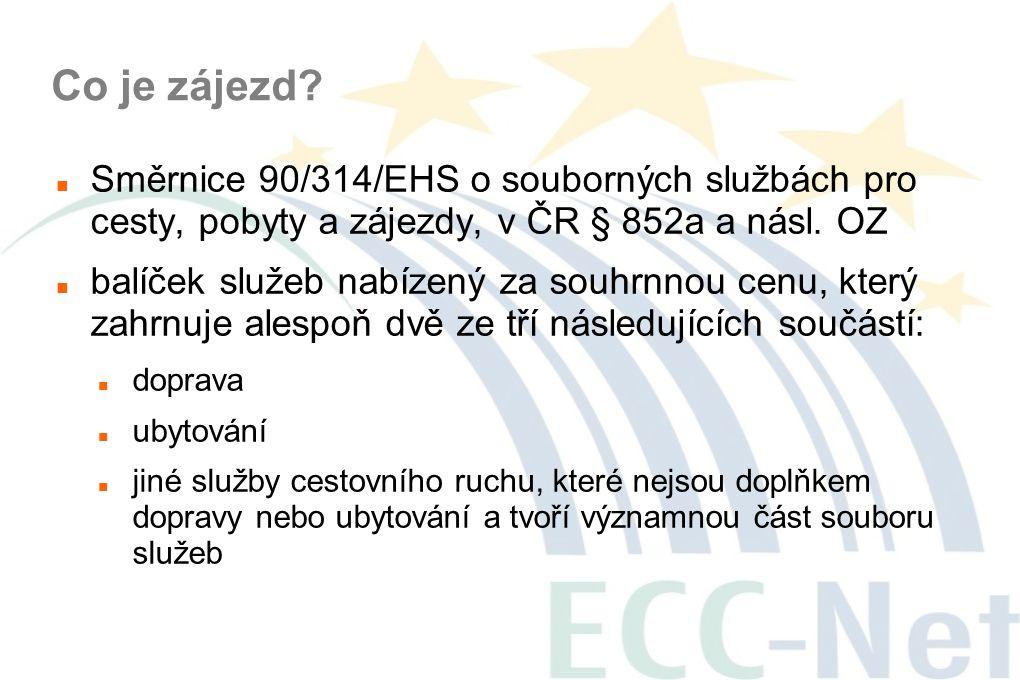 Co je zájezd Směrnice 90/314/EHS o souborných službách pro cesty, pobyty a zájezdy, v ČR § 852a a násl. OZ.