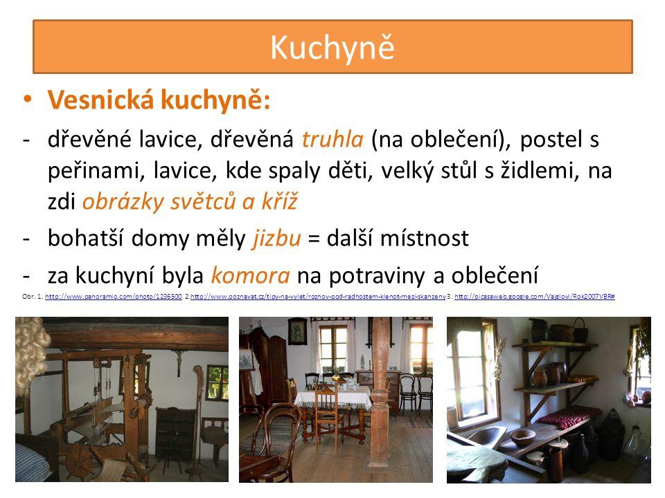Kuchyně Vesnická kuchyně: