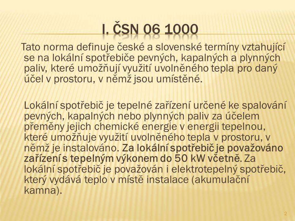 I. ČSN 06 1000