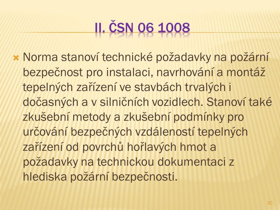 II. ČSN 06 1008