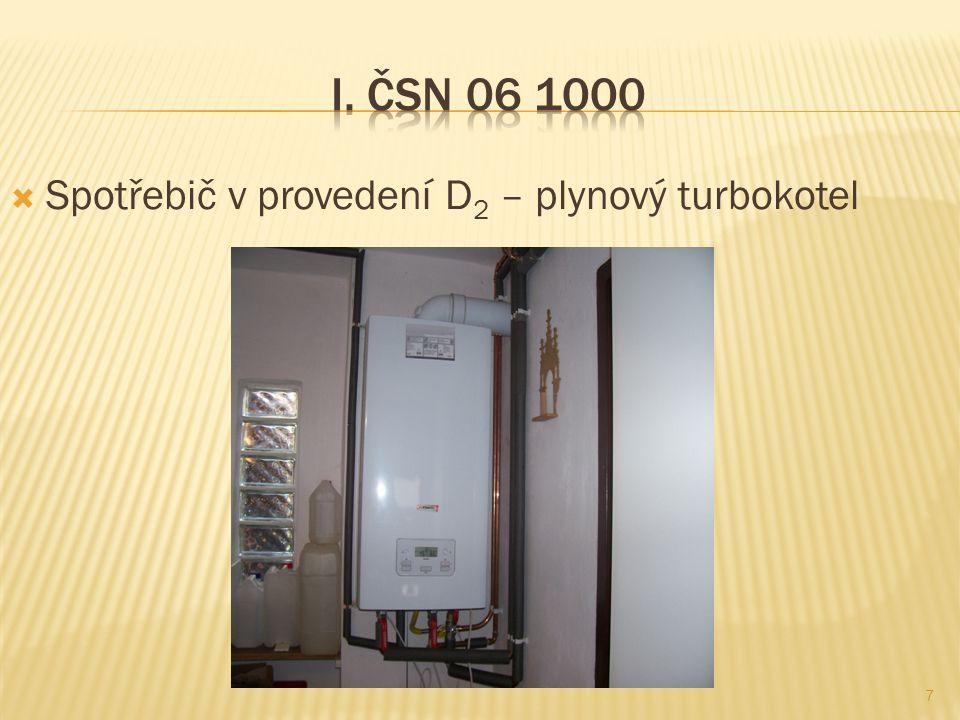I. ČSN 06 1000 Spotřebič v provedení D2 – plynový turbokotel