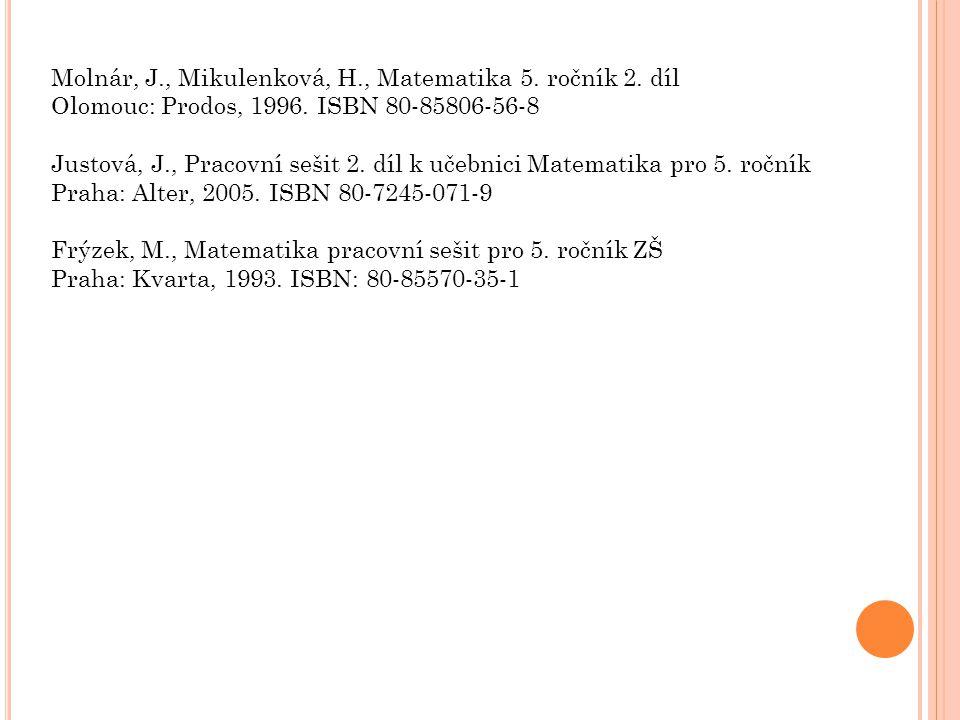 Molnár, J., Mikulenková, H., Matematika 5. ročník 2. díl