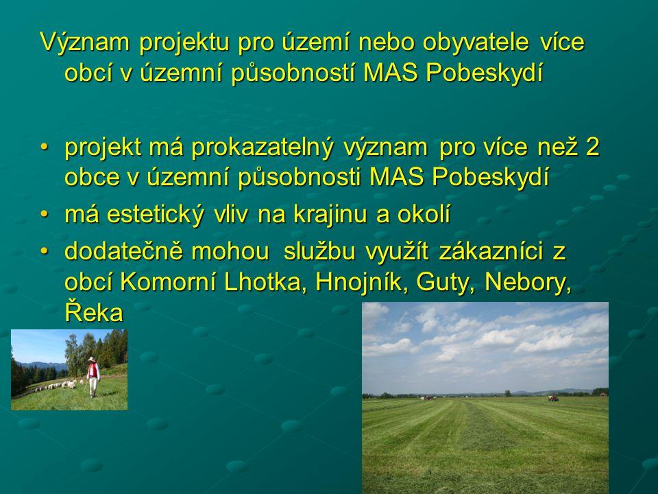 Význam projektu pro území nebo obyvatele více obcí v územní působností MAS Pobeskydí