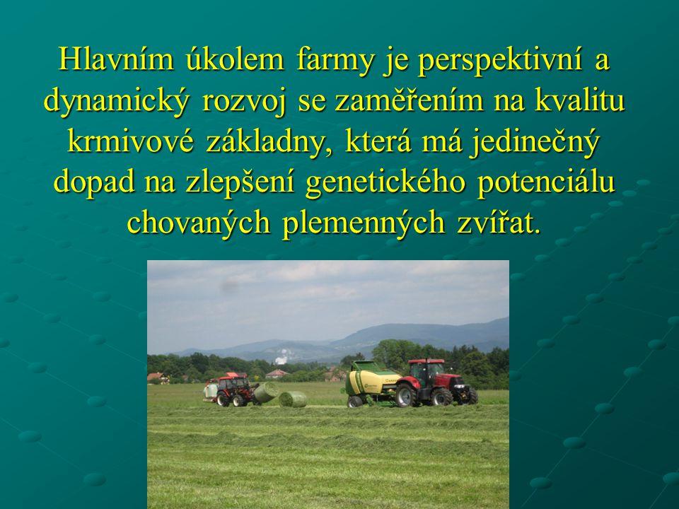 Hlavním úkolem farmy je perspektivní a dynamický rozvoj se zaměřením na kvalitu krmivové základny, která má jedinečný dopad na zlepšení genetického potenciálu chovaných plemenných zvířat.