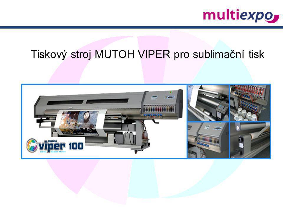 Tiskový stroj MUTOH VIPER pro sublimační tisk