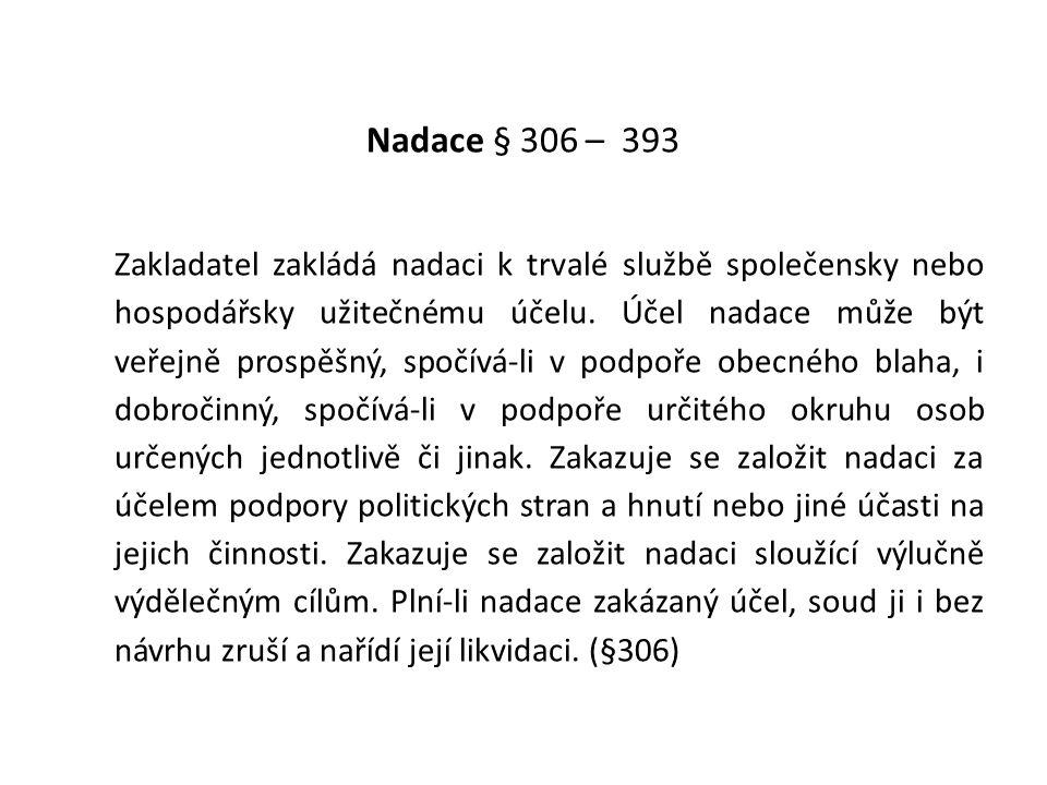 Nadace § 306 – 393