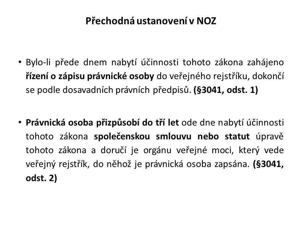 Přechodná ustanovení v NOZ