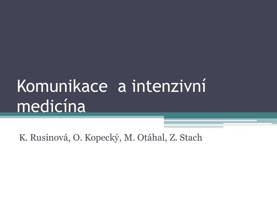 Komunikace a intenzivní medicína