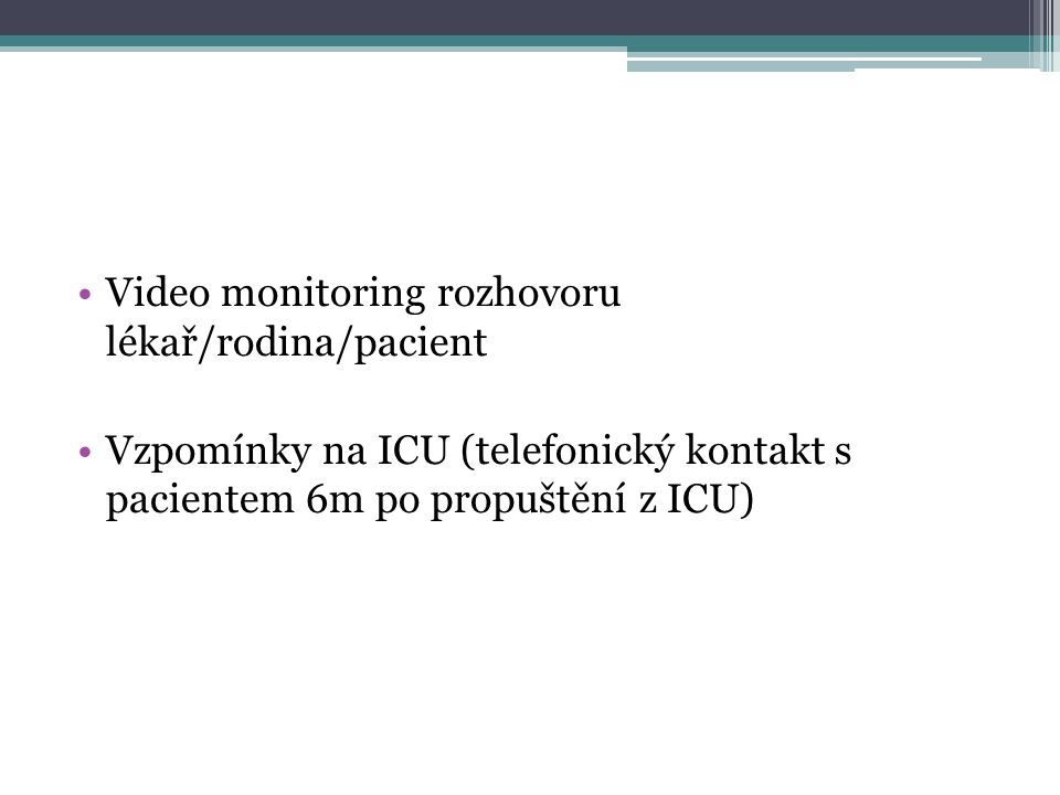 Video monitoring rozhovoru lékař/rodina/pacient