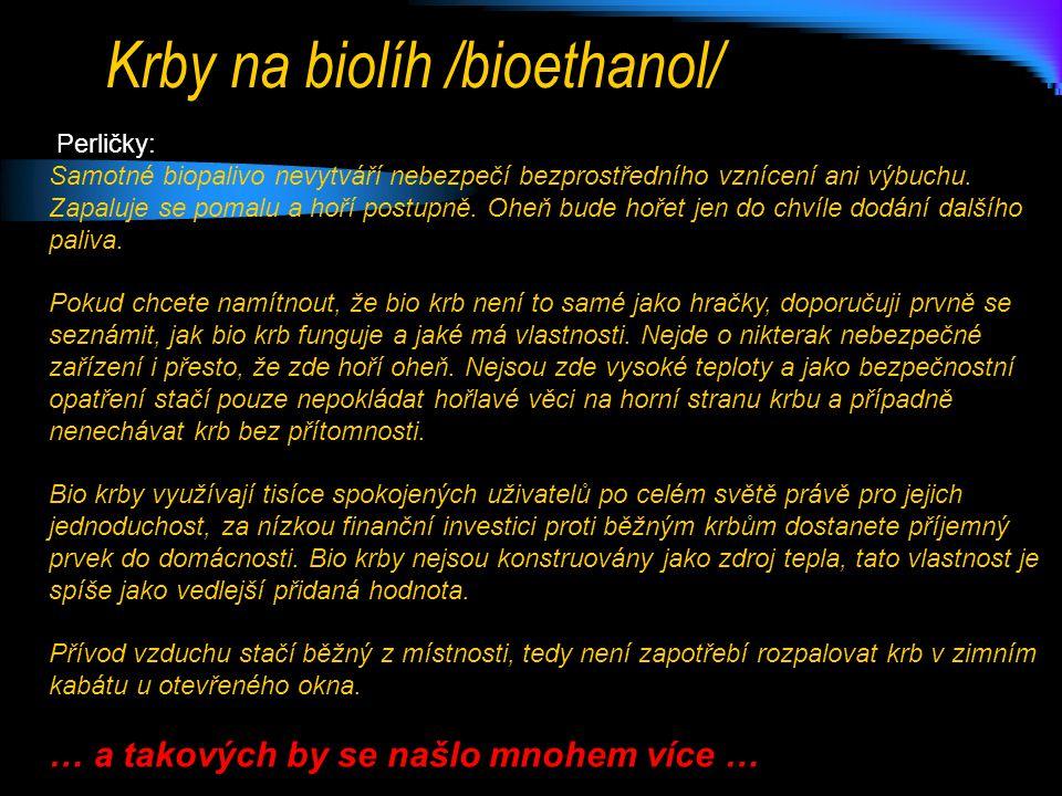 Krby na biolíh /bioethanol/