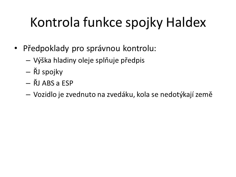 Kontrola funkce spojky Haldex
