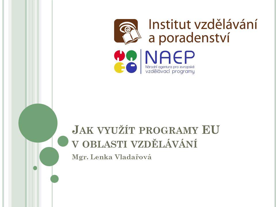 Jak využít programy EU v oblasti vzdělávání