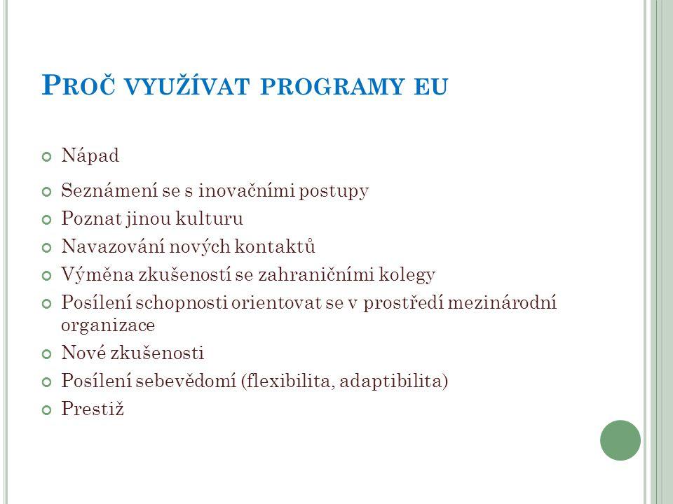 Proč využívat programy eu