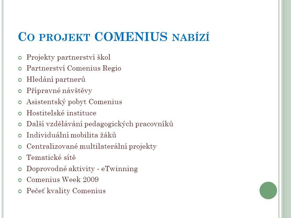 Co projekt COMENIUS nabízí