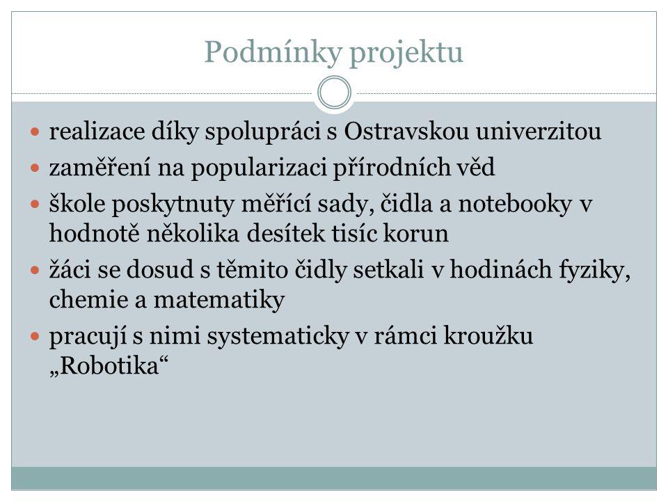 Podmínky projektu realizace díky spolupráci s Ostravskou univerzitou