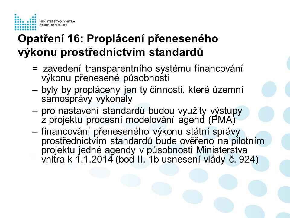 Opatření 16: Proplácení přeneseného výkonu prostřednictvím standardů