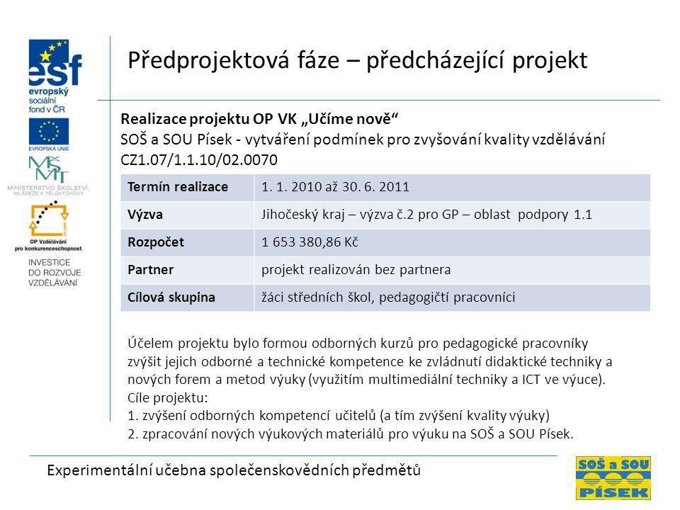 Předprojektová fáze – předcházející projekt
