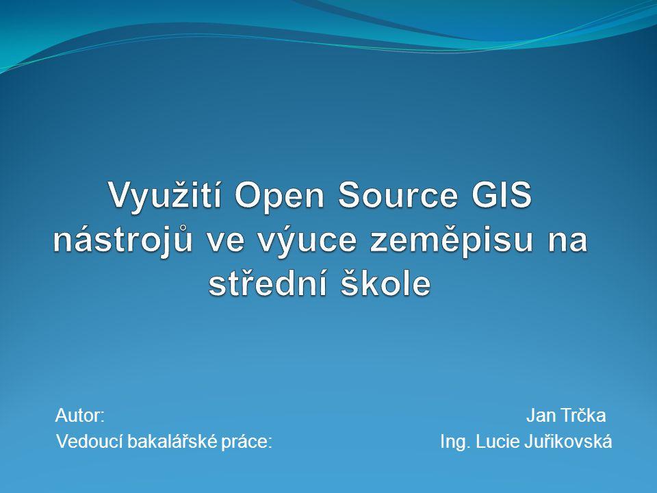 Využití Open Source GIS nástrojů ve výuce zeměpisu na střední škole