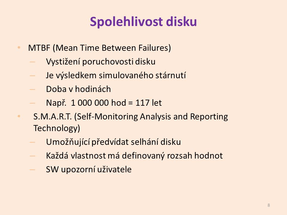 Spolehlivost disku MTBF (Mean Time Between Failures)