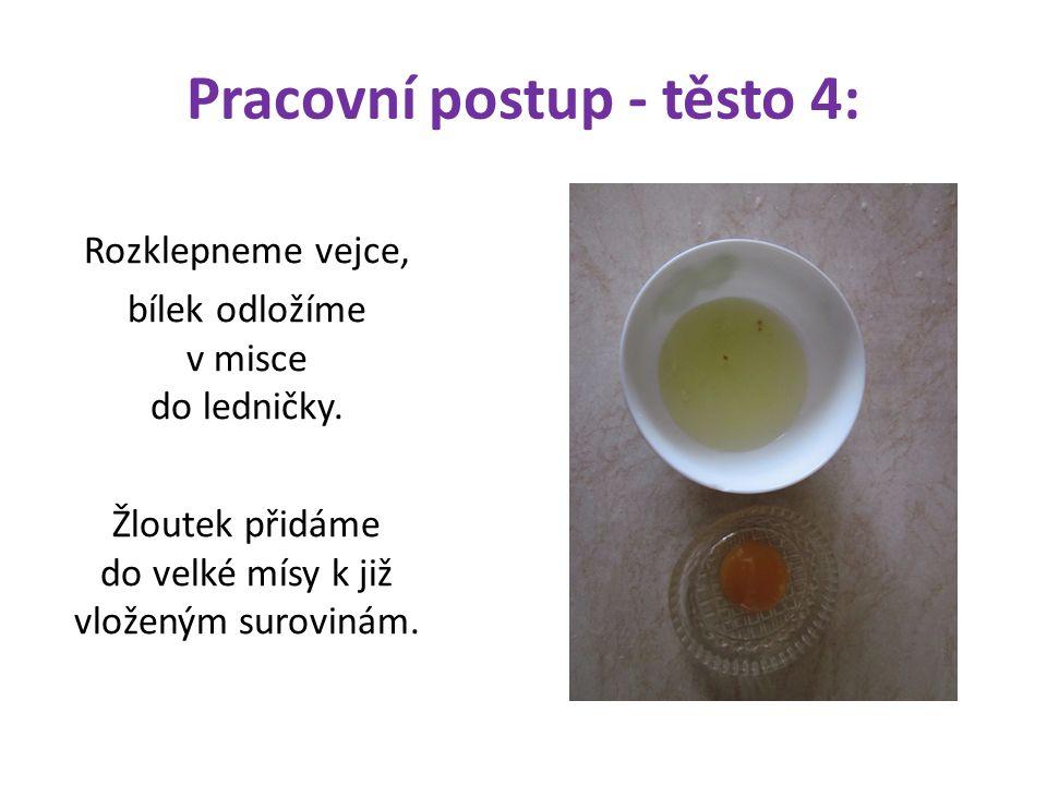 Pracovní postup - těsto 4: