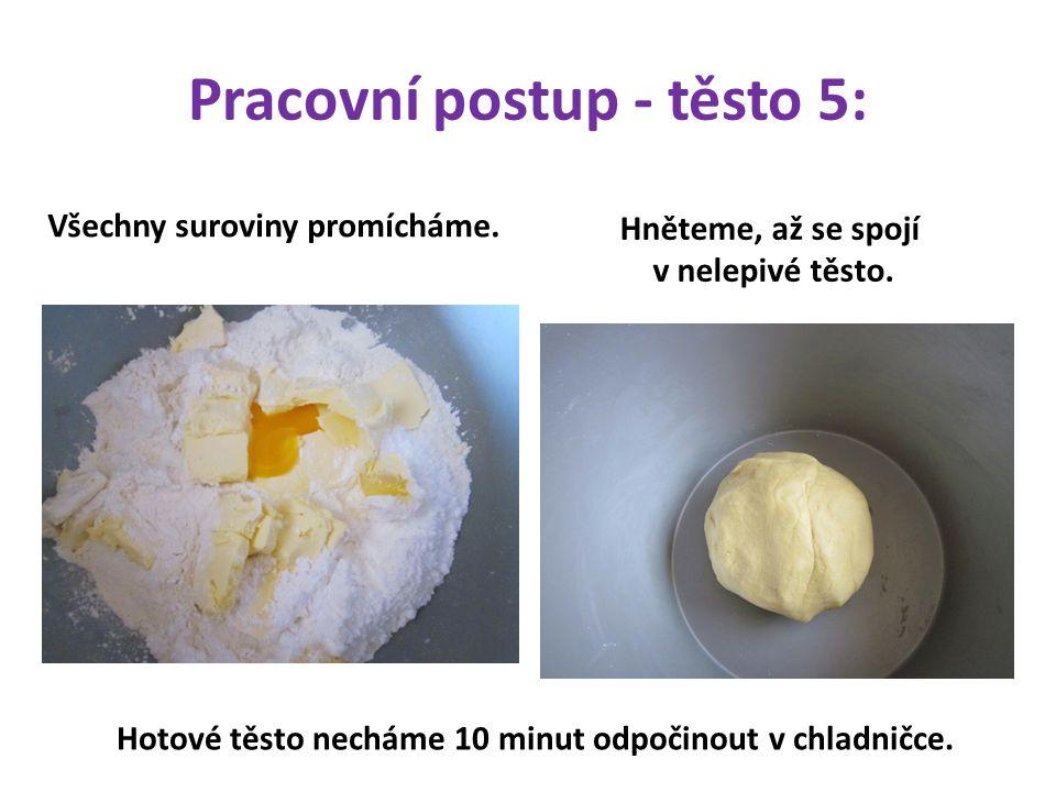 Pracovní postup - těsto 5: