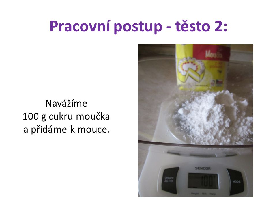 Pracovní postup - těsto 2:
