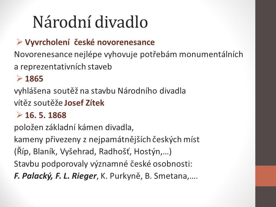 Národní divadlo Vyvrcholení české novorenesance