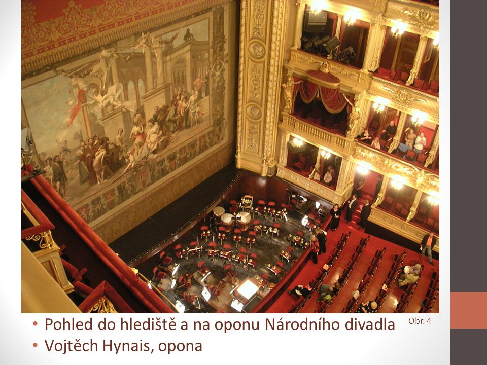 Pohled do hlediště a na oponu Národního divadla Vojtěch Hynais, opona