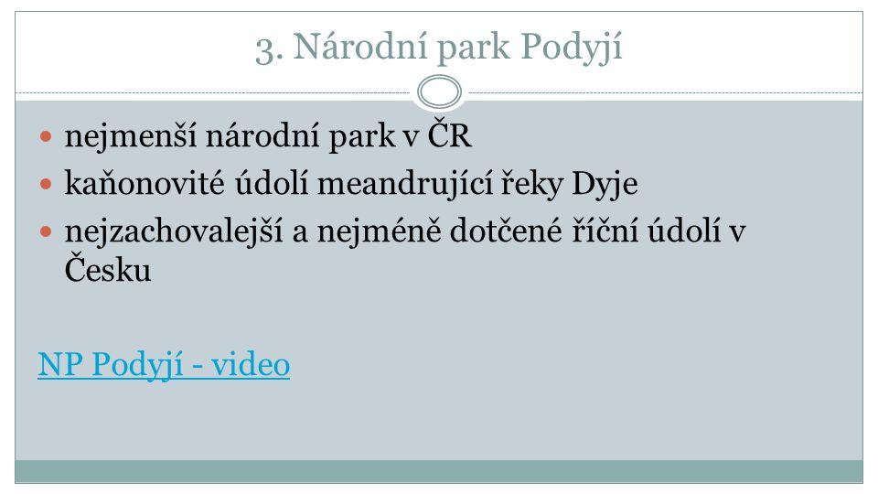 3. Národní park Podyjí nejmenší národní park v ČR