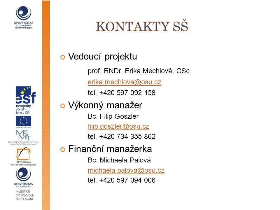 Kontakty SŠ Vedoucí projektu prof. RNDr. Erika Mechlová, CSc.