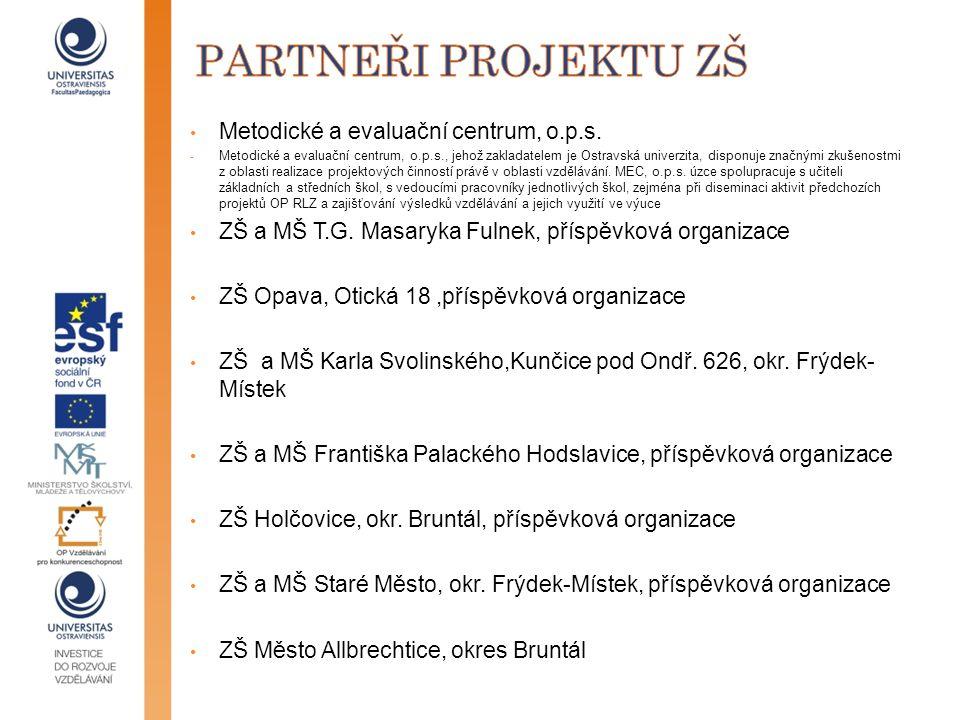 partneři projektu zš Metodické a evaluační centrum, o.p.s.
