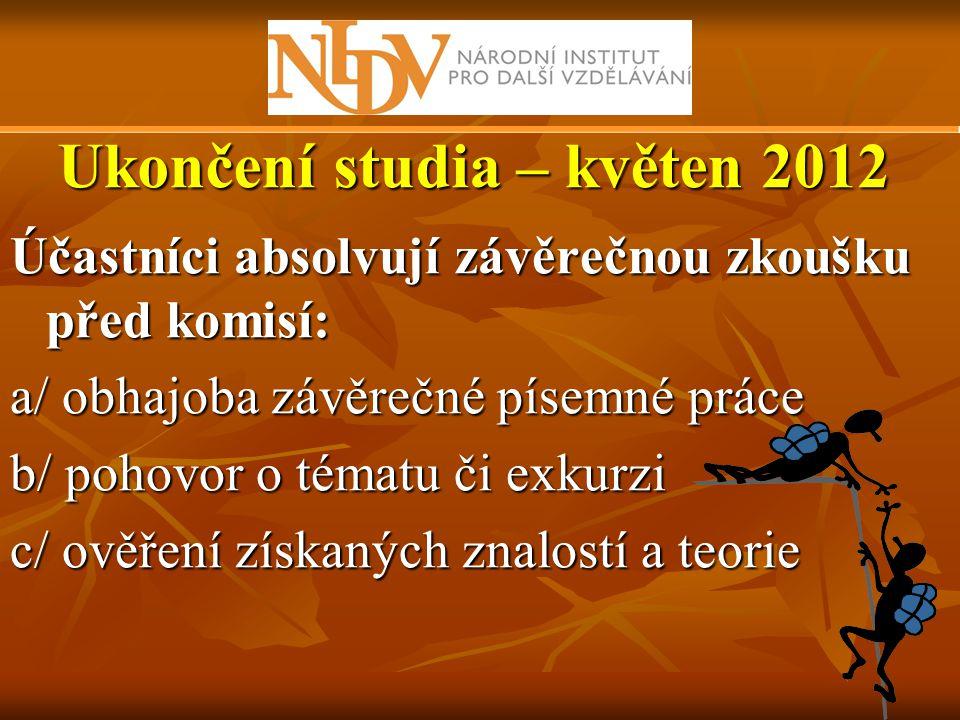 Ukončení studia – květen 2012