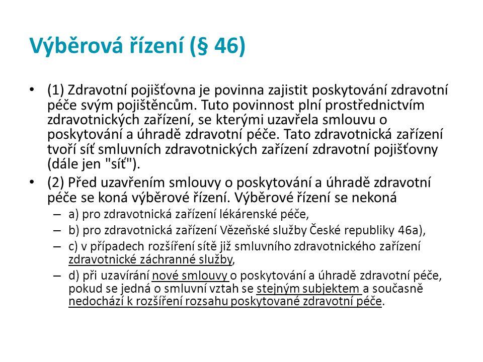 Výběrová řízení (§ 46)