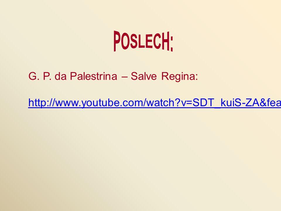 POSLECH: G. P. da Palestrina – Salve Regina: