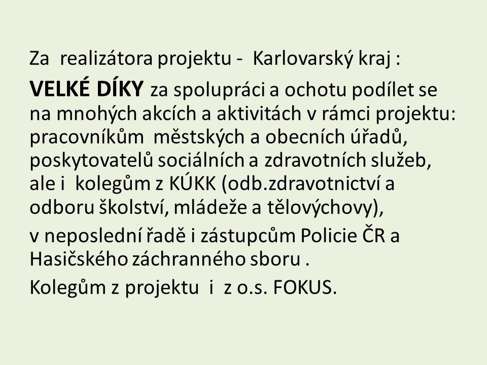 Za realizátora projektu - Karlovarský kraj :