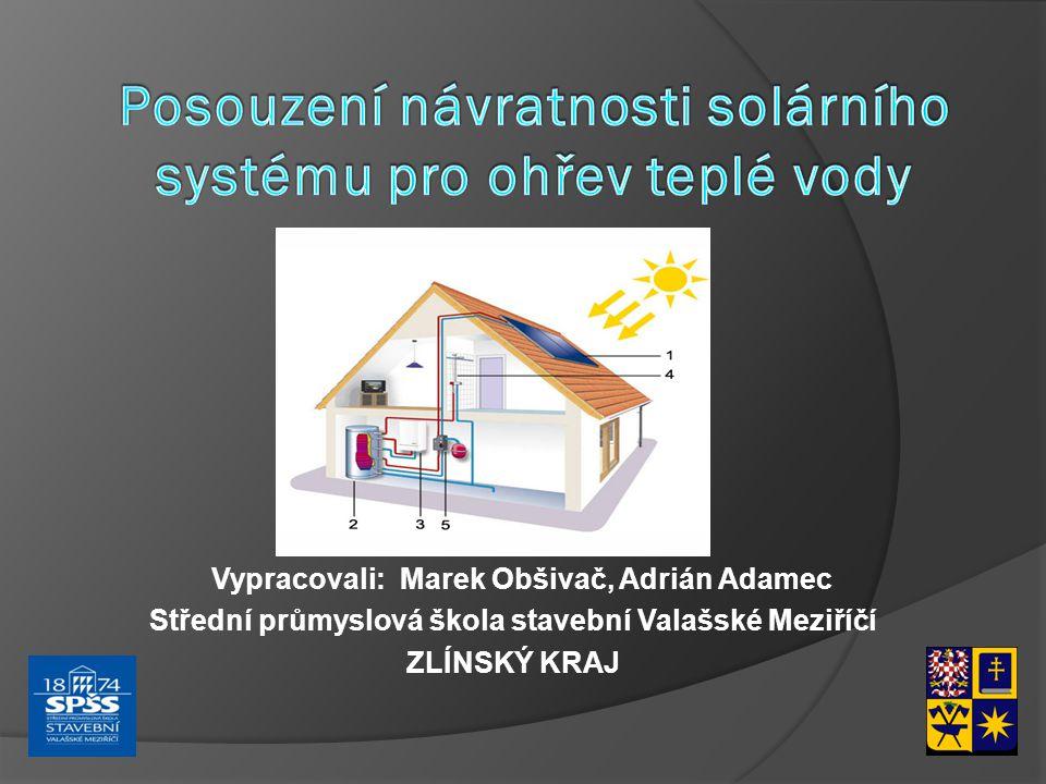 Posouzení návratnosti solárního systému pro ohřev teplé vody