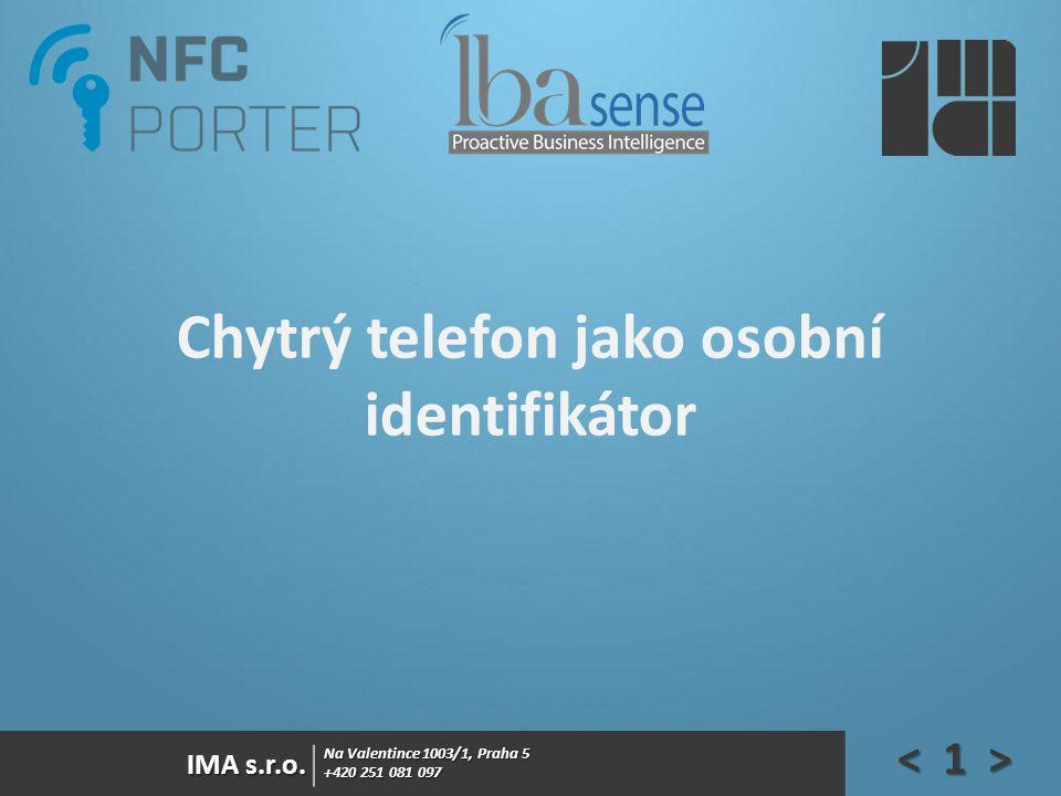 Chytrý telefon jako osobní identifikátor