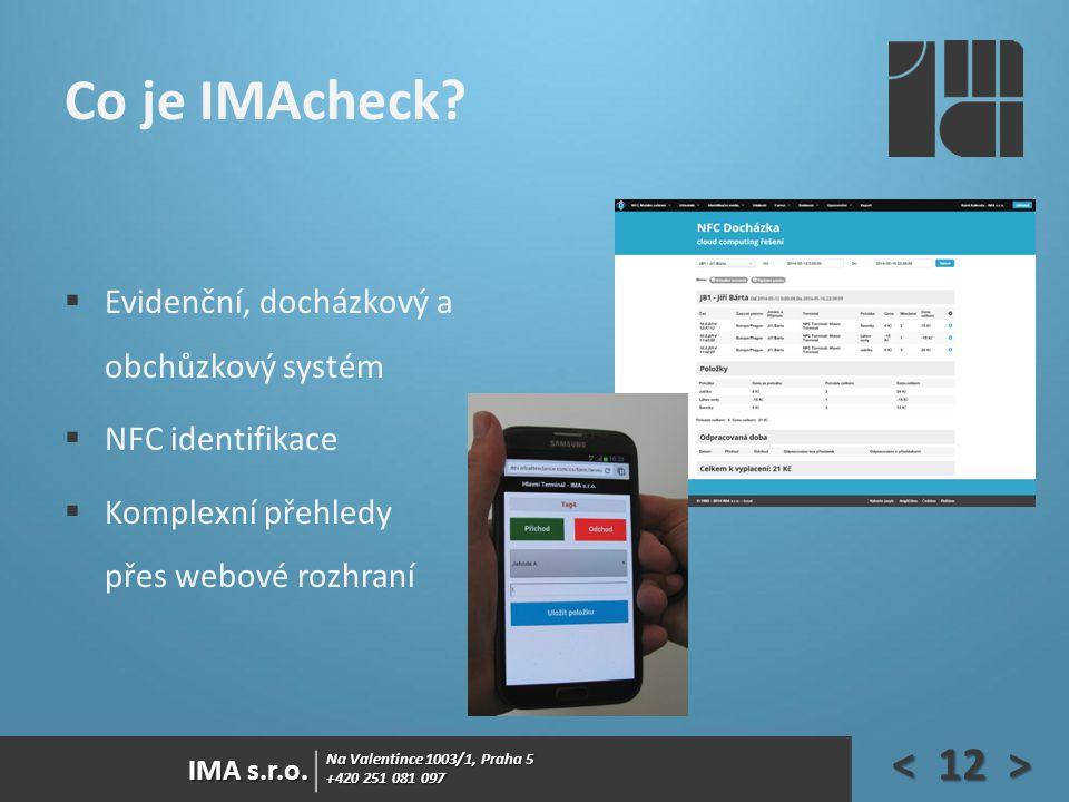 Co je IMAcheck Evidenční, docházkový a obchůzkový systém
