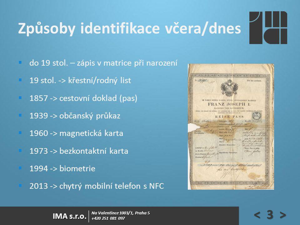 Způsoby identifikace včera/dnes