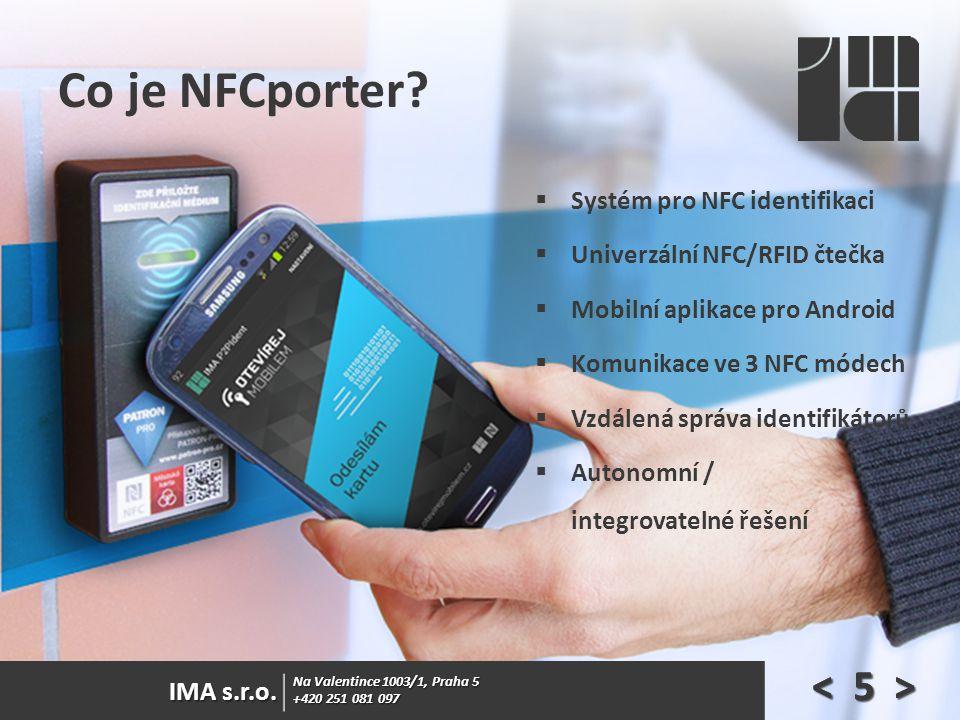 Co je NFCporter < 5 > Systém pro NFC identifikaci
