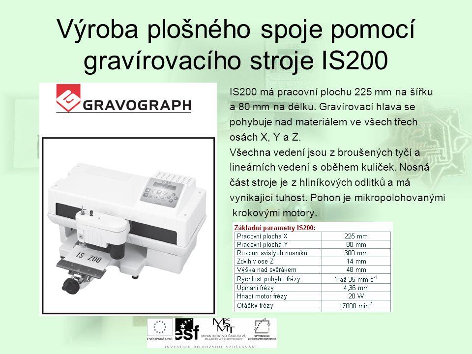 Výroba plošného spoje pomocí gravírovacího stroje IS200