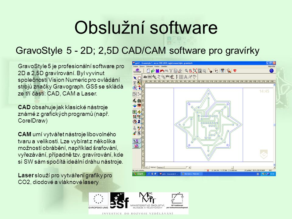 Obslužní software GravoStyle 5 - 2D; 2,5D CAD/CAM software pro gravírky.