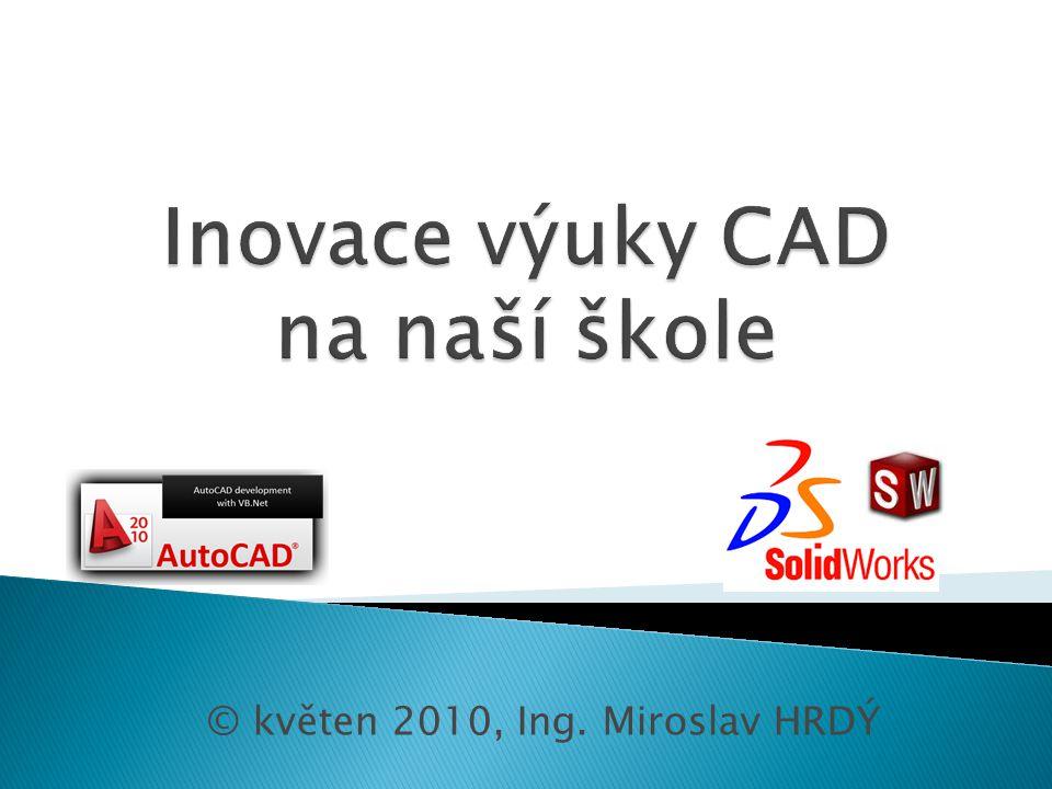 Inovace výuky CAD na naší škole