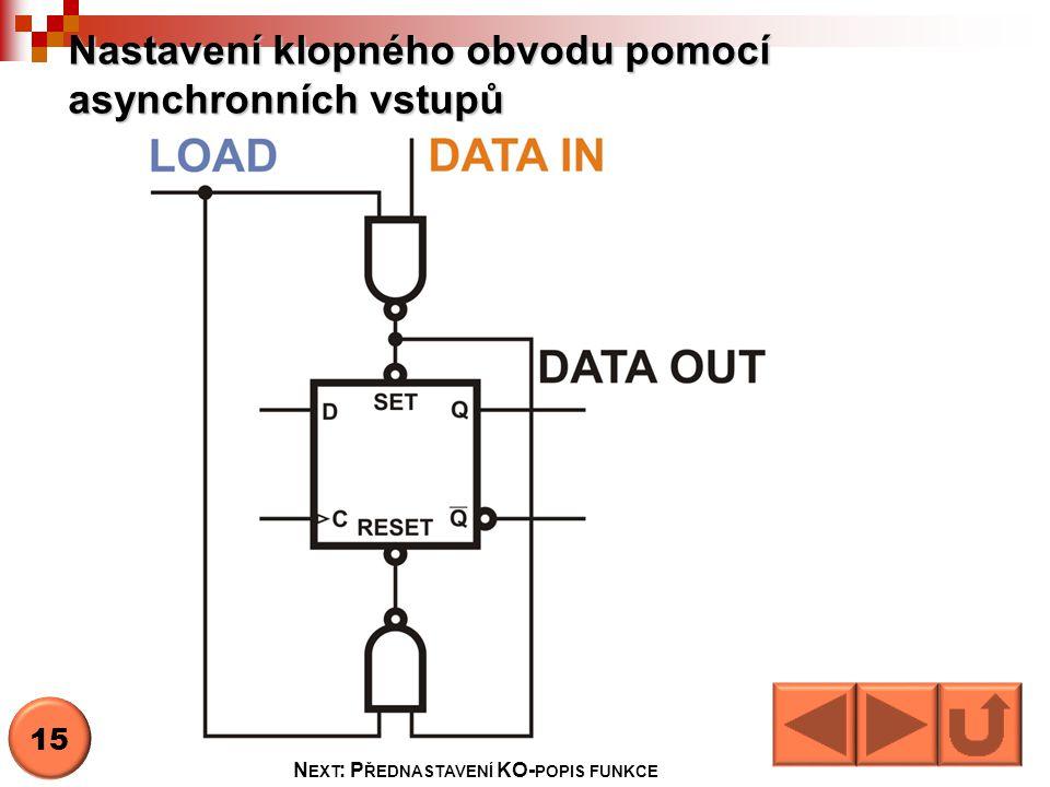 Nastavení klopného obvodu pomocí asynchronních vstupů