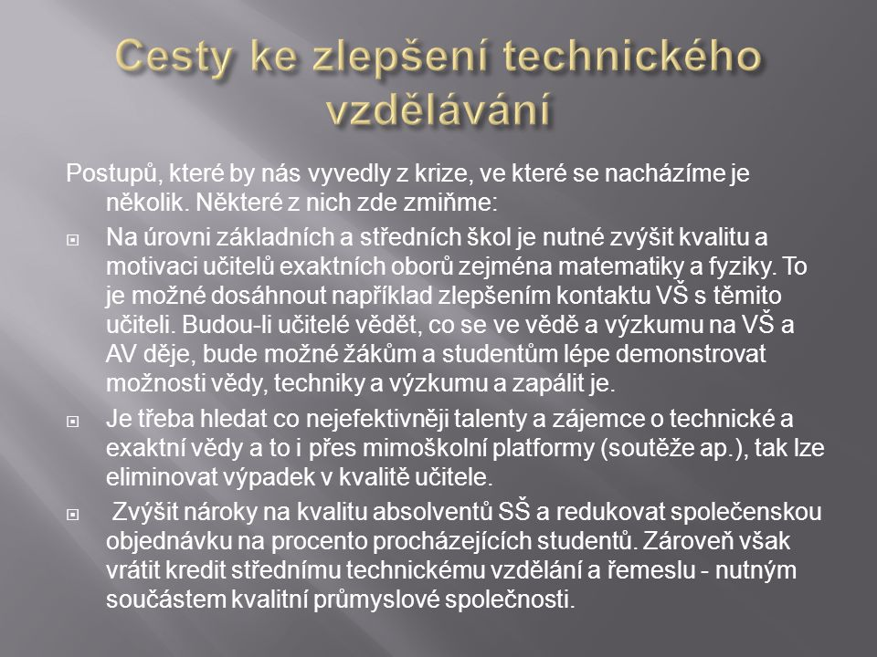 Cesty ke zlepšení technického vzdělávání