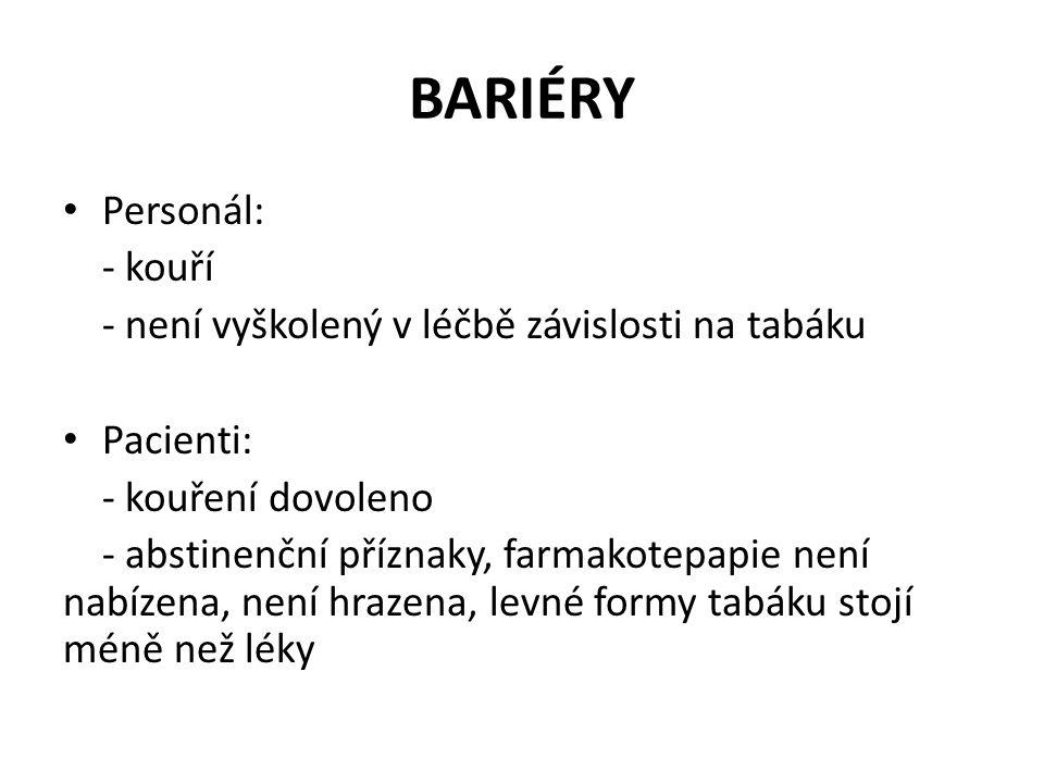 BARIÉRY Personál: - kouří