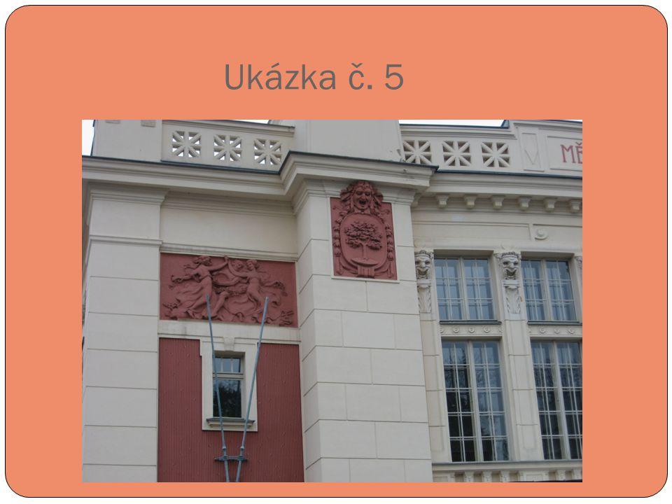 Ukázka č. 5 Městské divadlo – detail fasády