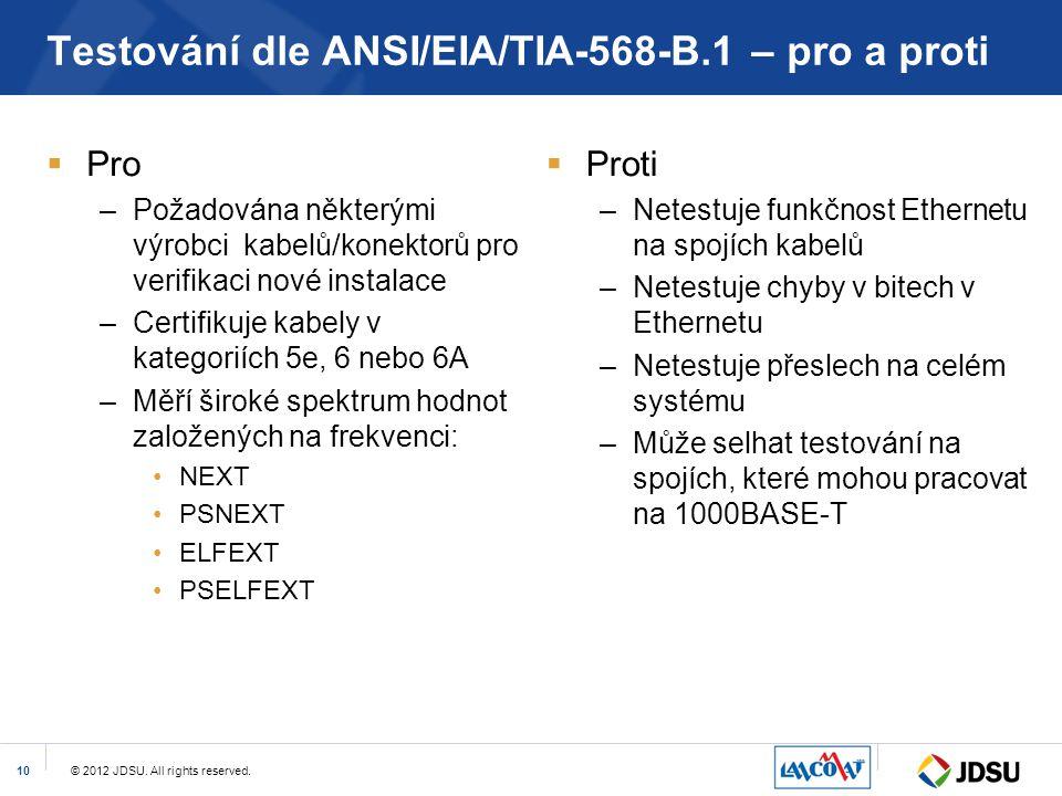 Testování dle ANSI/EIA/TIA-568-B.1 – pro a proti